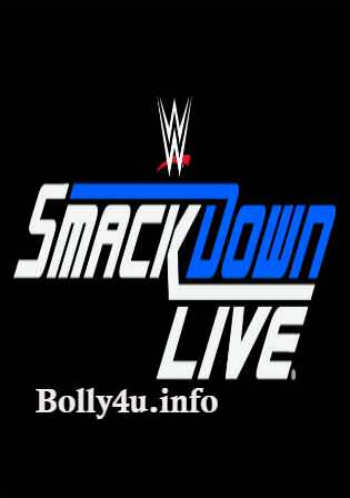 WWE Smackdown Live HDTV 480p 350MB 01 May 2018 Watch Online Free Download bolly4u