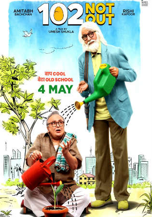 102 Not Out 2018 Pre DVDRip 300MB Full Hindi Movie Download 480p Watch Online Free bolly4u