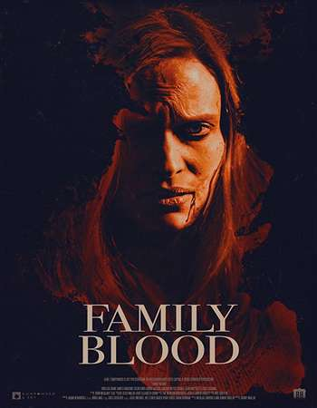 Watch Online Family Blood 2018 English 730MB WEBRip 720p MSub Full Movie Download mkvcage