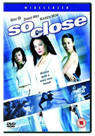 So Close 2002 BluRay 650Mb Hindi Dual Audio 720p Watch Online Full Movie Download Worldfree4u 9xmovies