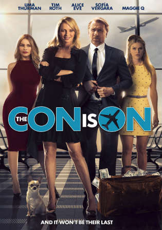 The Con Is On 2018 WEB-DL 750MB English 720p ESub Watch Online Full Movie Download bolly4u