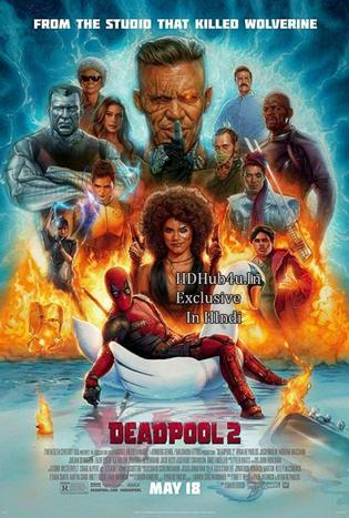 Watch Online DeadPool 2 2018 CAMHD 999MB Hindi Dual Audio 720p Full Movie Download mkvcage