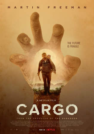Cargo 2017 WEB-DL 300Mb English 480p ESub Watch Online Full Movie Download bolly4u