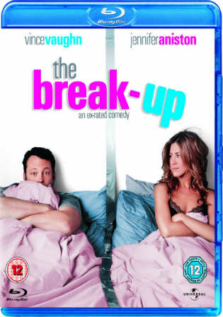 The Break-Up 2006 BluRay Hindi Dubbed Dual Audio 720p ESub Watch Online Full Movie Download bolly4u