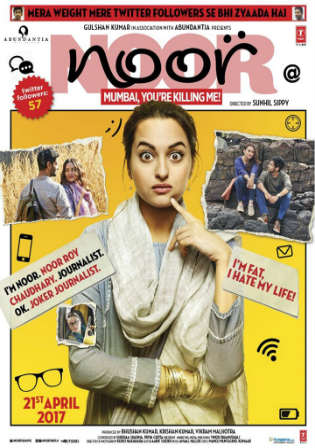 Noor 2017 DVDRip 350Mb Full Hindi Movie Download 480p Watch Online Full Movie Download Worldfree4u 9xmovies