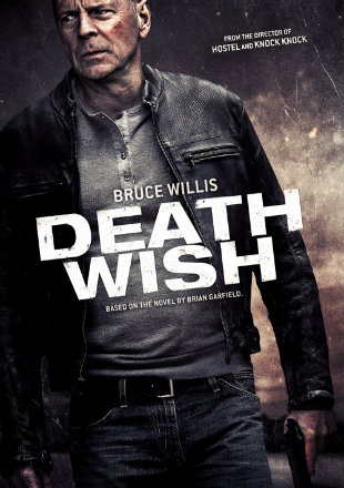 Death Wish 2018 HDRip 350Mb Hindi Dual Audio 480p Watch Online Full Movie Download bolly4u