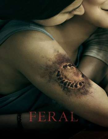 Watch Online Feral 2018 Movie WEB-Rip English 720p Esub 720MB Full Movie Download mkvcage