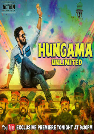 Hungama Unlimited 2018 HDRip 350MB Hindi Dubbed 480p Watch Online Full Movie Download Worldfree4u 9xmovies
