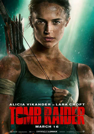 Tomb Raider 2018 WEB-DL 950Mb English 720p ESub Watch Online Full Movie Download bolly4u
