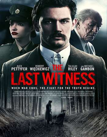 Watch Online The Last Witness 2018 Movie WEBDL English 735MB 720p ESub Full Movie Download mkvcage