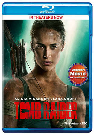 Tomb Raider 2018 BRRip 1GB English 720p ESub Watch Online Full Movie Download bolly4u