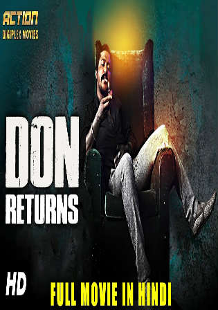 Don Returns 2018 HDRip 350Mb Hindi Dubbed 480p Watch Online Full Movie Download bolly4u