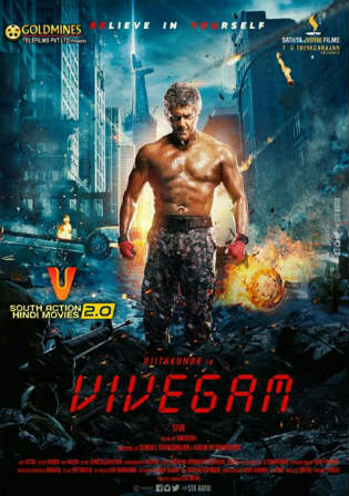 Vivegam 2017 HDRip UNCUT Hindi Dubbed 1GB 720p