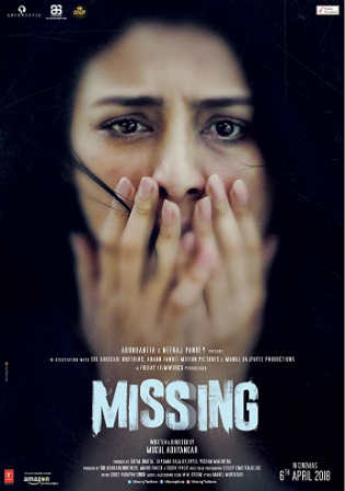 Missing 2018 HDRip 350MB Full Hindi Movie Download 480p
