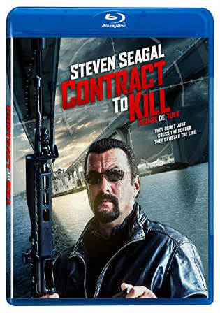 Contract to Kill 2018 BluRay 480p 290MB Dual Audio ( Hindi – English ) MKV