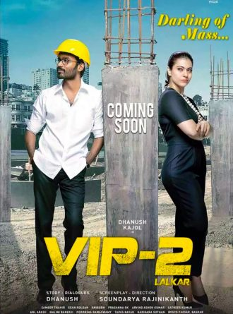 Watch Online Vip 2 Lalkar 2018 Movie HD 333MB Hindi Dubbed 480p Full Movie Download mkvcage