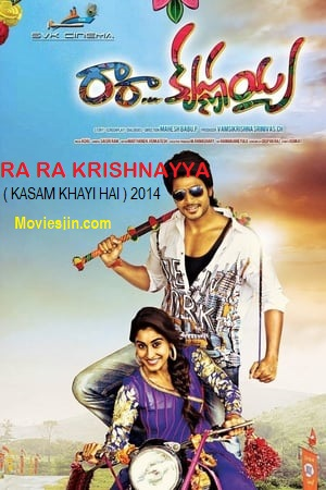 Watch Online Ra Ra Krishnayya 2014 Movie Hindi UNCUT Dual Audio 430MB 480p Telugu Full Movie Download mkvcage