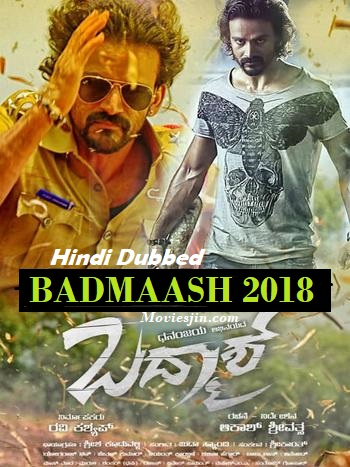 Watch Online Badmaash 2018 Movie HDRip 310MB Hindi Dubbed x264 480p Full Movie Download mkvcage