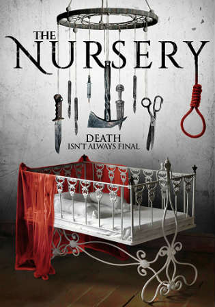 The Nursery 2018 WEB-DL 700Mb Full English Movie Download 720p