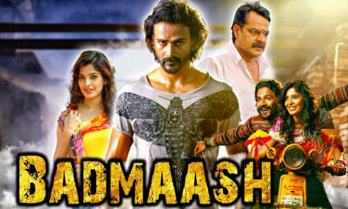 Badmaash 2018 HDRip 700MB Hindi Dubbed 720p