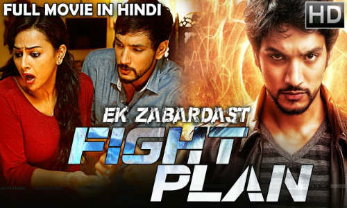 Ek Zabardast Fight Plan 2018 HDRip 750Mb Hindi Dubbed 720p