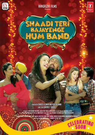 Shaadi Teri Bajayenge Hum Band 2018 HDRip 350MB Hindi Movie 480p Watch Online Full Movie Download bolly4u