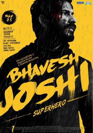Bhavesh Joshi Superhero 2018 Pre DVDRip 800MB Hindi x264 Watch Online Full Movie Download Worldfree4u 9xmovies