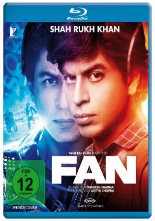 Fan 2016 BluRay 400Mb Full Hindi Movie Download 480p Watch Online Free bolly4u