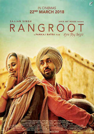 Sajjan Singh Rangroot 2018 HDRip 999MB Punjabi 720p Watch Online Full Movie Download bolly4u