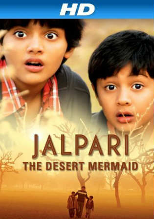 Jalpari The Desert Mermaid 2012 HDRip 800MB Hindi 720p Watch Online Full Movie Download bolly4u