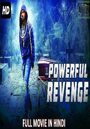 Powerful Revenge 2018 HDRip 700MB Hindi Dubbed 720p Watch Online Full Movie Download bolly4u