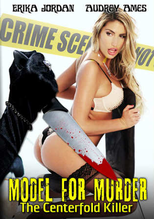 [18+] Model for Murder The Centerfold Killer 2016 HDRip 250MB English 480p