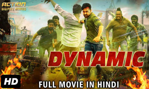 Dynamic 2018 Hindi Dubbed HDRip 900MB 720p