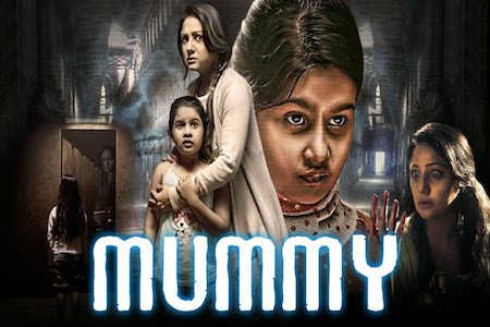 Mummy 2018 HDRip 850MB Full Hindi Dubbed Movie Download 720p Watch Online Free Worldfree4u 9xmovies