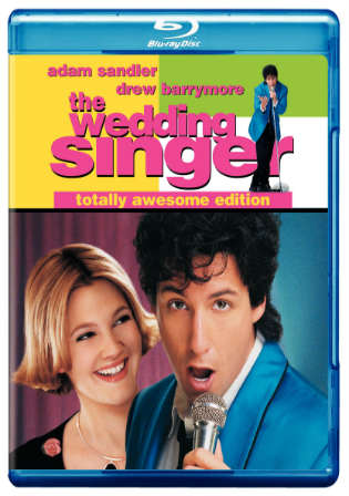 The Wedding Singer 1998 BluRay 600MB Hindi Dual Audio 720p Watch Online Free bolly4u
