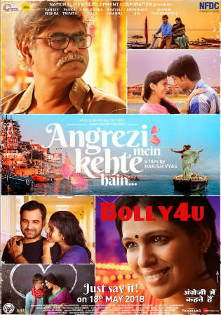 Angrezi Mein Kehte Hain 2018 HDRip 750MB Full Hindi Movie Download 720p Watch Online Free Worldfree4u 9xmovies