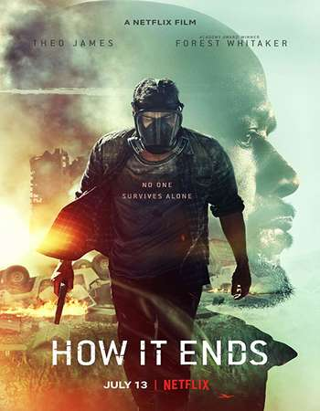 How It Ends 2018 English WEBRip 900MB 720p MSub