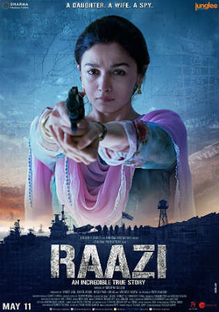 Raazi 2018 HDRip 950Mb Full Hindi Movie Download 720p Watch Online free bolly4u