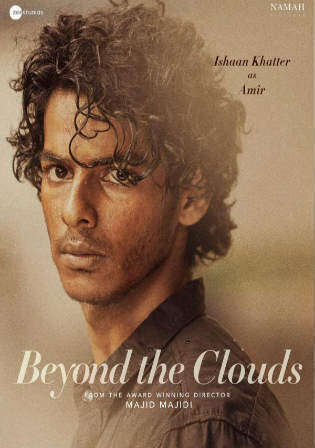 Beyond The Clouds 2018 DVDRip 300MB Full Hindi Movie Download 480p Watch Online Free bolly4u