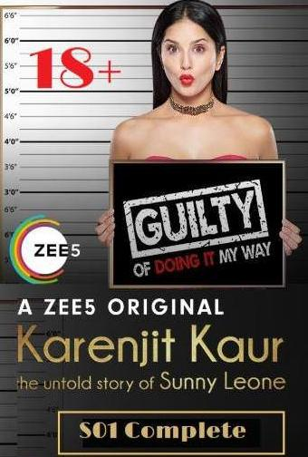 Karenjit kaur The Untold Story of Sunny Leone Complete Season 1 HD 1GB 720p