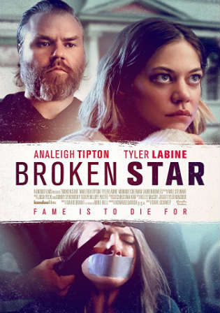 Broken Star 2018 WEB-DL 280MB Full English Movie Download 480p Watch Online Free bolly4u