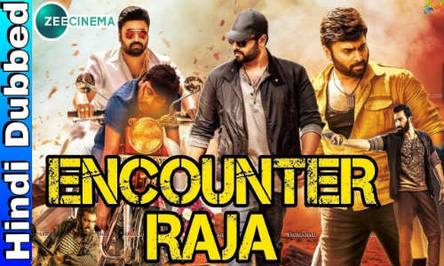 Encounter Raja 2018 HDTV 350MB Full Hindi Dubbed Movie Download 480p Watch Online Free bolly4u