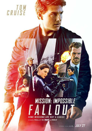 Mission Impossible Fallout 2018 Movie Hindi 450MB Dual Audio x264