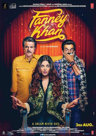 Fanney Khan 2018 Pre DVDRip 350MB Full Hindi Movie Download 480p Watch Online Free bolly4u