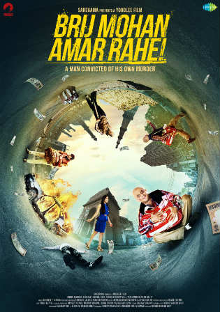 Brij Mohan Amar Rahe 2018 HDRip 300Mb Full Hindi Movie Download 480p Watch Online Free bolly4u