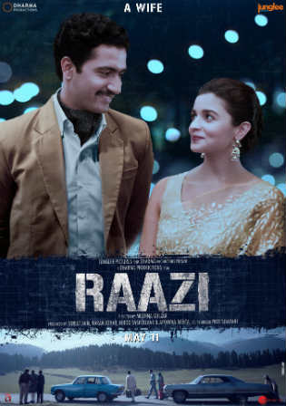 Raazi 2018 BluRay 400MB Full Hindi Movie Download 480p ESub Watch Online Free bolly4u