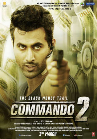 Commando 2 2017 DVDRip 850Mb Full Hindi Movie Download 720p ESub Watch Online Free bolly4u