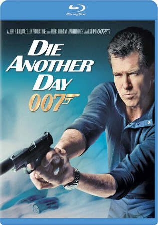 Die Another Day 2002 BluRay 1GB Hindi Dubbed Dual Audio 720p Watch Online Full Movie Download bolly4u