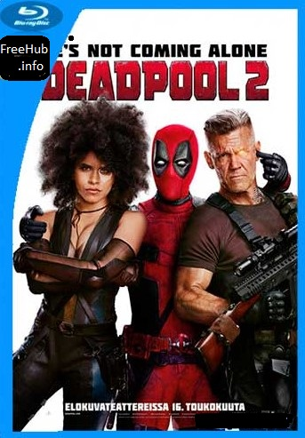 Deadpool 2 2018 Movie WEBDL Hindi 370MB Dual Audio 480p ESub