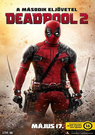 Deadpool 2 2018 WEB-DL 900MB Hindi Dual Audio 720p ESub Watch Online Full Movie Download Worldfree4u 9xmovies